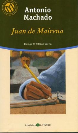 Juan de Mairena, Antonio de Machado