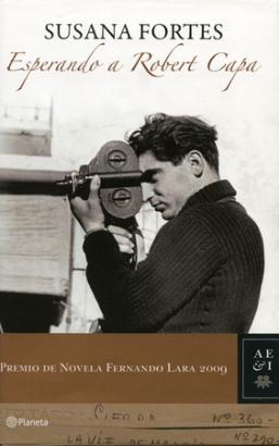 Esperando a Robert Capa, Susana Fortes