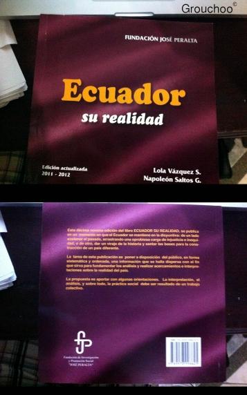 Libro que me compré en Quito para entender la realidad de Ecuador.